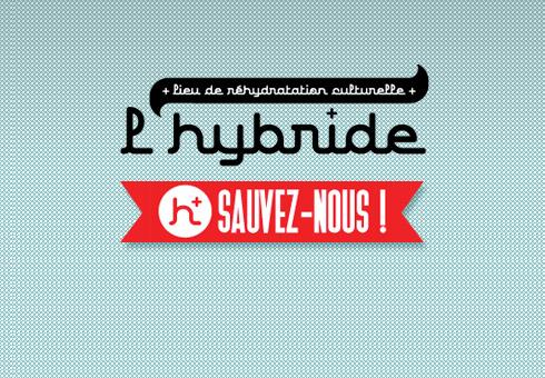 Sauvons l'Hybride de Lille !