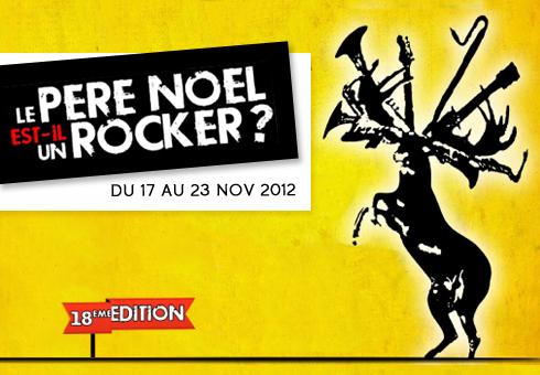 Festival Le père Noël est-il un Rocker ? Edition 2012