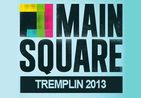 Tremplin régional pour le Main Square Festival 2013