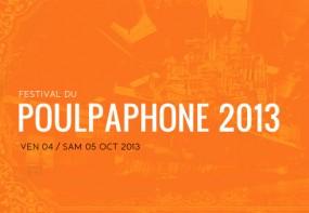 Festival du Poulpaphone 2013